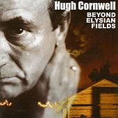 Play & Download Beyond Elysian by Hugh Cornwell | Napster