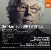 Play & Download Birtwistle: Songs 1970-2006 by Harrison Birtwistle | Napster