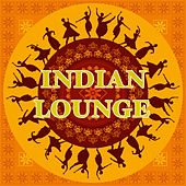 Indian Lounge by Various Artists