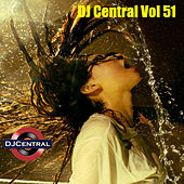 DJ Central, Vol. 51 by Various Artists
