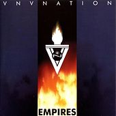 Play & Download Empires by VNV Nation | Napster