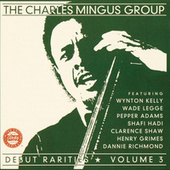 Play & Download Debut Rarities Vol. 3 by Charles Mingus | Napster