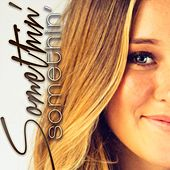 Play & Download Somethin' Somethin' by McKenna Faith | Napster