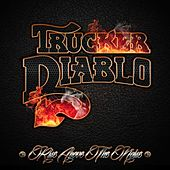 Play & Download Rise Above the Noise by Trucker Diablo | Napster
