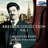 Play & Download Kreisler Collection Vol. 2 by Hikaru Yoshiyama | Napster