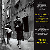 I'm Old Fashioned by Bill Charlap