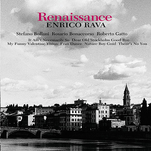 Play & Download Renaissance by Enrico Rava | Napster