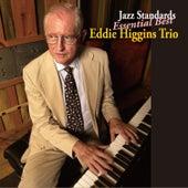 Play & Download Jazz Standards Essential Best by The Eddie Higgins Trio | Napster