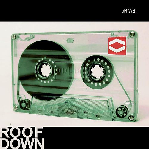 Play & Download Rewind by Roof Down | Napster