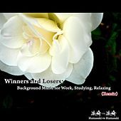 Play & Download Winners and Losers: Background Music for Work, Studying, Relaxing (Remix) by Hamasaki | Napster
