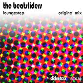 Play & Download Loungestep by The Beatsliders | Napster