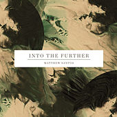 Into the Further by Matthew Santos
