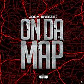 On da Map by Jody Breeze