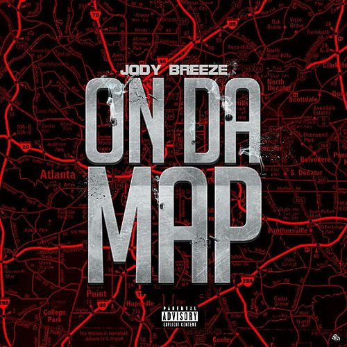 Play & Download On da Map by Jody Breeze | Napster