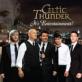 Play & Download It's Entertainment by Celtic Thunder | Napster