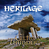 Play & Download Heritage by Celtic Thunder | Napster