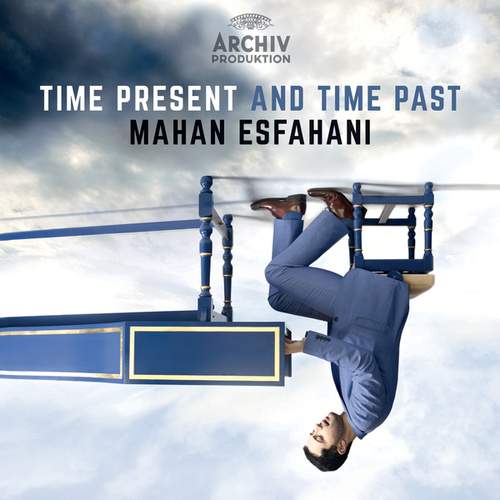 Time Present And Time Past by Mahan Esfahani