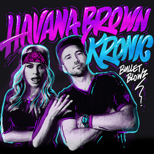 Play & Download Bullet Blowz by Havana Brown | Napster