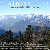 Play & Download Plain Sailing: An Acoustic Alternative by Various Artists | Napster