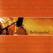 Belô, samba! by Belô Velloso