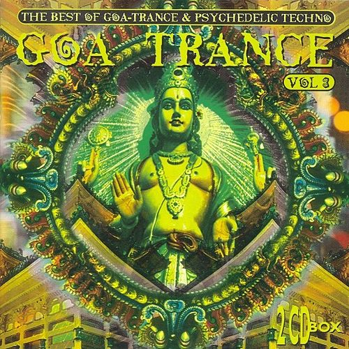 Play & Download Goa Trance - vol. 3 by Various Artists | Napster