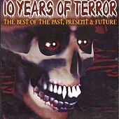 Play & Download 10 Years Of Terror - vol 1 by Various Artists | Napster