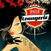 Play & Download Winter Loungerie 3 by Various Artists | Napster