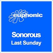 Play & Download Last Sunday by Sonorous | Napster