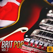 Brit Pop, Vol. 2 by Various Artists
