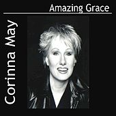 Play & Download Amazing Grace by Corinna May | Napster