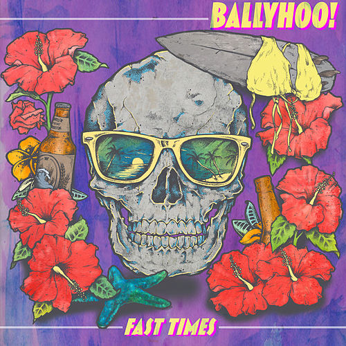Play & Download Fast Times by Ballyhoo! | Napster