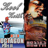 Play & Download Bosses in the Booth & Dr. Octagon 2 (Deluxe Edition) by Various Artists | Napster
