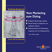 Play & Download Vom Marketing zum Dialog - Beziehungs-Management by Kurt Tepperwein | Napster