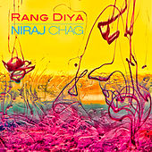 Play & Download Rang Diya by Niraj Chag | Napster