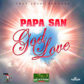 Play & Download God Love - Single by Papa San | Napster