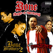 Play & Download Still Creepin on ah Come Up & Bone Brothers 2 (Deluxe Edition) by Bone Thugs-N-Harmony | Napster