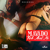 Think About Me (Drink Up Riddim) - Single by Mavado