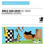 Play & Download Slamming Doors by Niels Van Gogh | Napster
