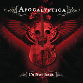 Play & Download I'm Not Jesus by Apocalyptica | Napster