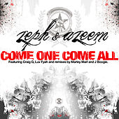 Play & Download Come One Come All by Zeph and Azeem | Napster