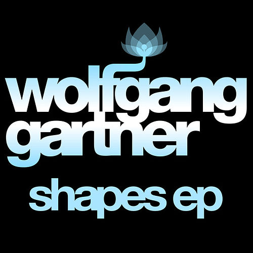 Play & Download Shapes EP by Wolfgang Gartner | Napster