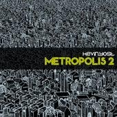 Metropolis, Vol. 2 by Kevin Yost