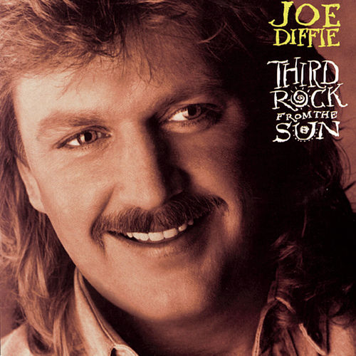 Play & Download Third Rock From The Sun by Joe Diffie | Napster