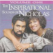 Play & Download The Inspirational Sounds of Nicholas, Vol. 1 by Phil & Brenda Nicholas | Napster