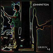 Play & Download Green 14 by John Patton | Napster