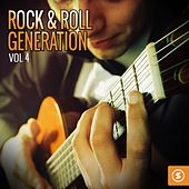 Play & Download Rock & Roll Generation, Vol. 4 by Various Artists | Napster