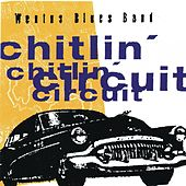 Chitlin' Circuit by Wentus Blues Band