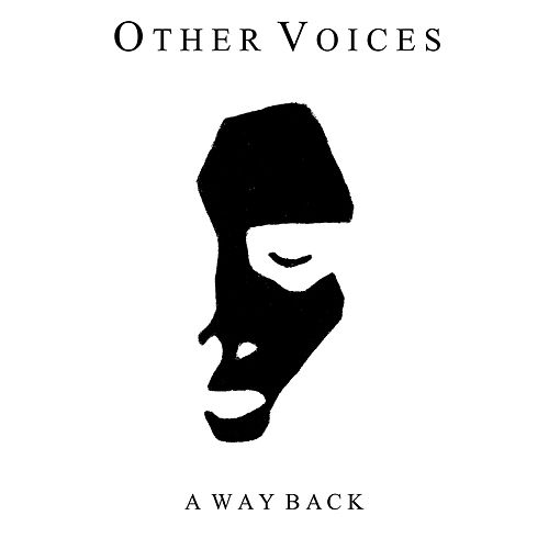 Play & Download A Way Back by The Other Voices | Napster