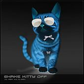 Play & Download Shake Kitty off (feat. E.Z. & Dami) by J.C. | Napster