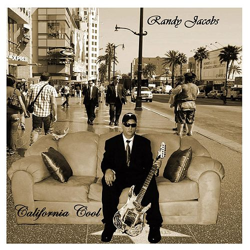 Play & Download California Cool by Randy Jacobs | Napster